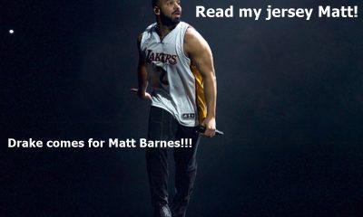 Drake Comes For Matt Barnes