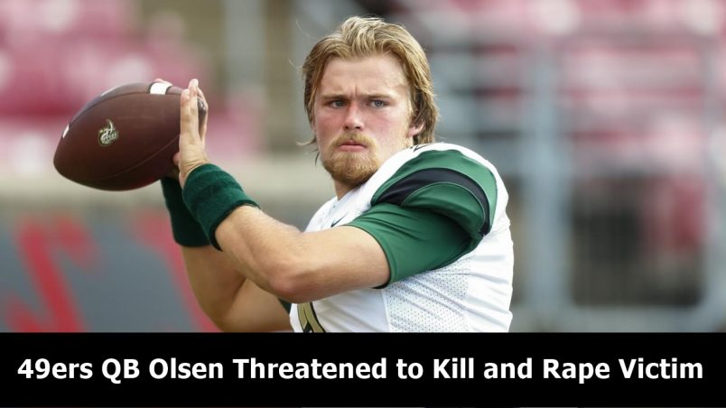 ARREST: Charlotte 49er QB Kevin Olsen Is One Sick and Twisted Guy
