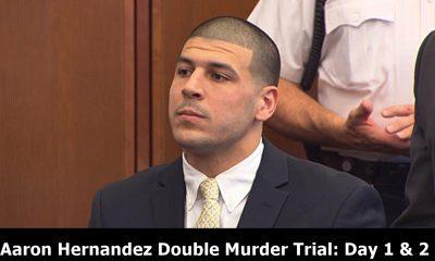 Aaron Hernandez Double Murder Trial