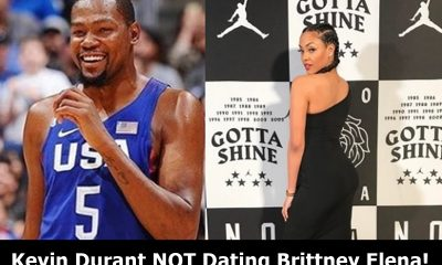 Kevin Durant NOT Dating Brittney Elena