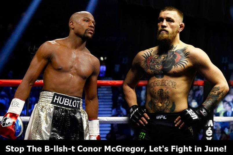 "Floyd Mayweather to Fight McGregor: ""No More Excuses"""
