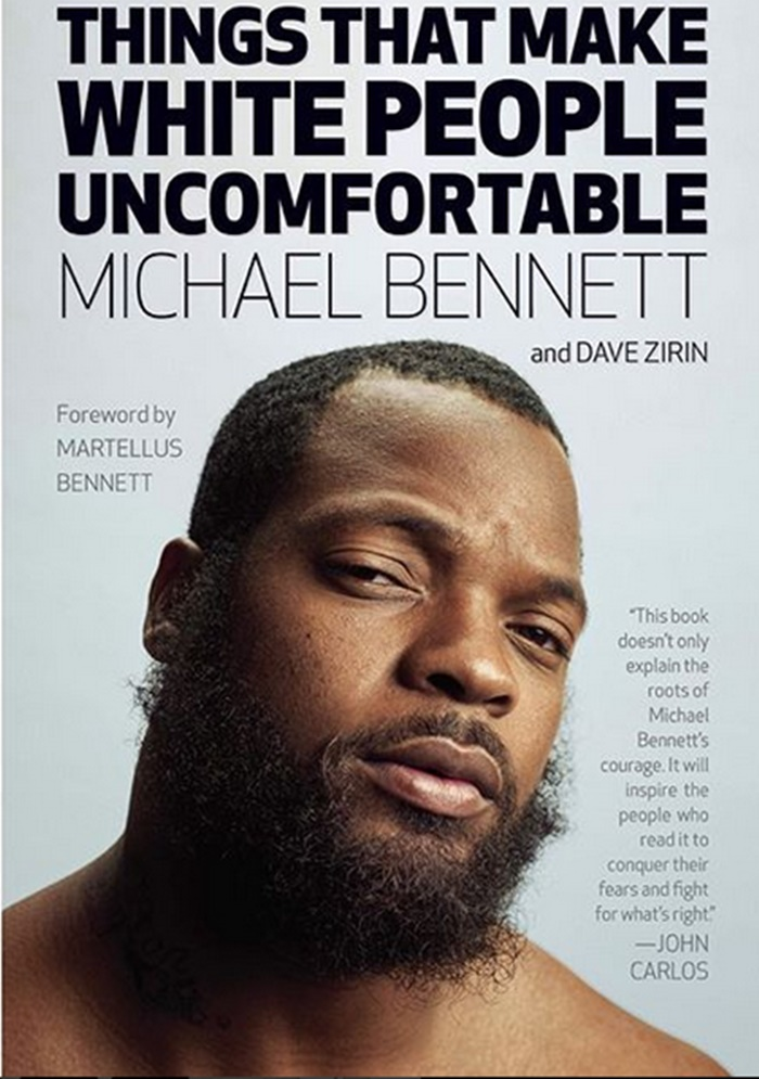 Michael Bennett Going to Make White People Uncomfortable